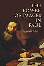 The Power of Images in Paul af Raymond F. Collins
