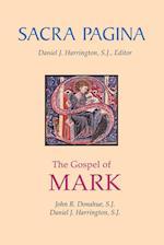 The Gospel of Mark (Sacra Pagina Quality Paper, nr. 2)
