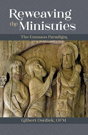 Reweaving the Ministries