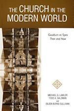 Church in the Modern World: Gaudium Et Spes Then and Now af Michael G Lawler, Eileen Burke-Sullivan, Todd A Salzman