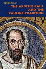 Apostle Paul and the Pauline Tradition