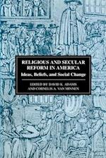 Religious and Secular Reform in America