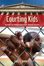 Courting Kids (Alternative Criminology)