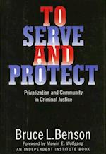 To Serve and Protect (The Political Economy of the Austrian School)