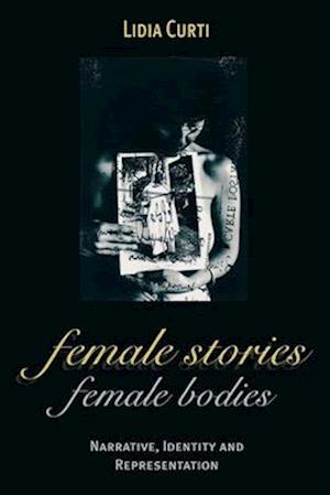 Female Stories, Female Bodies
