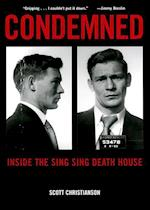 Condemned: Inside the Sing Sing Death House af Scott Christianson