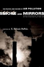 Smoke and Mirrors af E. Melanie Dupuis, Robert Tomes