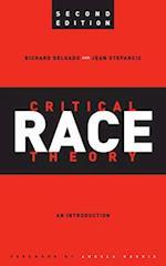 Critical Race Theory af Angela Harris, Richard Delgado, Jean Stefancic
