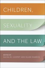 Children, Sexuality, and the Law (Families, Law, and Society)