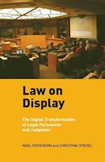 Law on Display (Ex Machina: Law, Technology, and Society)