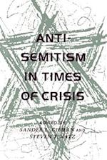 Anti-Semitism in Times of Crisis af Sander L. Gilman