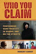 Who You Claim (Alternative Criminology)