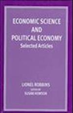 Economic Science and Political Economy af Lionel Robbins, Michael Laskier