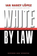 White by Law 10th Anniversary Edition (Critical America Series)