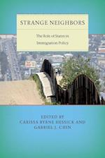 Strange Neighbors (Citizenship and Migration in the Americas)