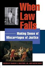 When Law Fails (The Charles Hamilton Houston Institute Series on Race And Justice)