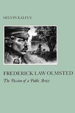 Frederick Law Olmsted (The American Social Experience, nr. 018)