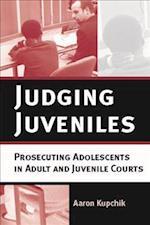 Judging Juveniles af Aaron Kupchik