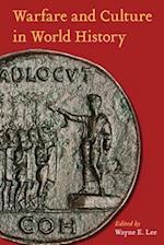 Warfare and Culture in World History (Warfare and Culture)