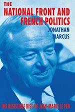 The National Front and French Politics af Peter Stearns, John Bintliff, Jonathan Marcus