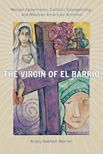 The Virgin Of El Barrio (Qualitative Studies in Religion)