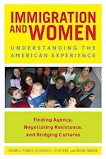 Immigration and Women af Susan Pearce, Reena Tandon, Elizabeth Clifford