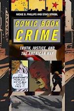 Comic Book Crime (Alternative Criminology)