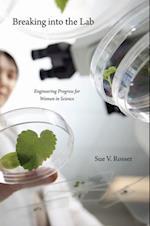 Breaking into the Lab af Sue V. Rosser