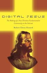 Digital Jesus (New and Alternative Religions)