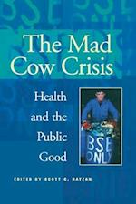 The Mad Cow Crisis