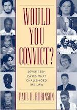Would You Convict? af Paul H. Robinson