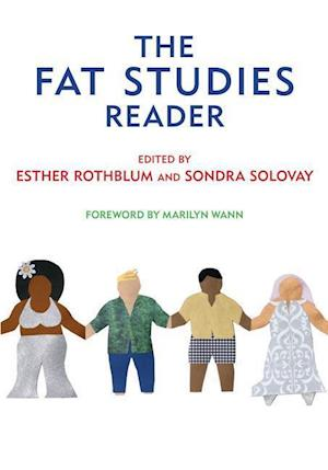 Bog, paperback The Fat Studies Reader af Marilyn Wann, Sondra Solovay, Esther D Rothblum