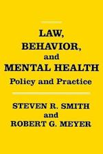 Law, Behavior, and Mental Health