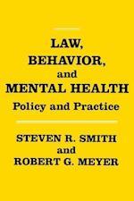 Law, Behavior, and Mental Health