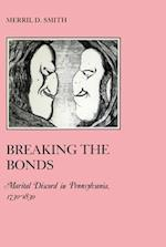 Breaking the Bonds (The American Social Experience, nr. 21)