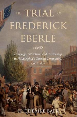 Trial of Frederick Eberle