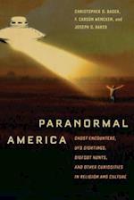 Paranormal America af Christopher D. Bader, F. Carson Mencken, Joseph O. Baker