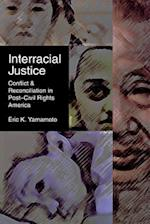Interracial Justice (Critical America Series)