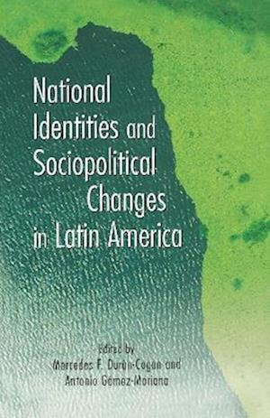 National Identities and Socio-Political Changes in Latin America