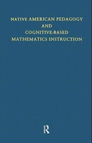 Native American Pedagogy and Cognitive-Based Mathematics Instruction
