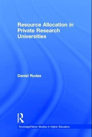 Resource Allocation in Private Research Universities