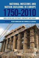 National Museums and Nation-building in Europe 1750-2010