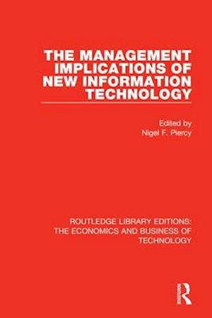 The Management Implications of New Information Technology