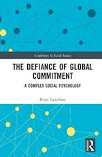 The Defiance of Global Commitment (Complexity in Social Science)