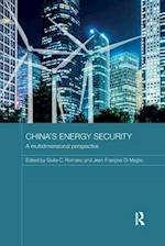 China's Energy Security (Routledge Contemporary China Series)