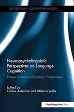 Neuropsycholinguistic Perspectives on Language Cognition