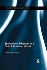 Spirituality in Education in a Global, Pluralised World