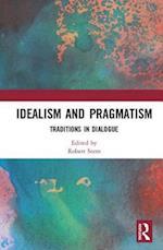 Idealism and Pragmatism