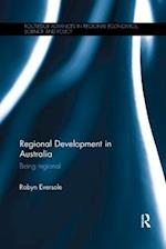Regional Development in Australia (Routledge Advances in Regional Economics Science and Policy)