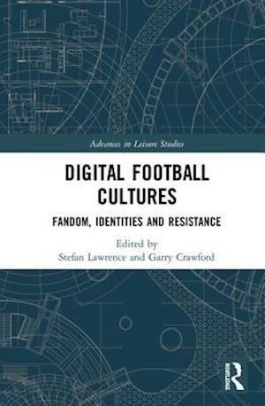 Digital Football Cultures